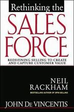 Rethinking the Sales Force: Redefining Selling to Create and Capture Customer V