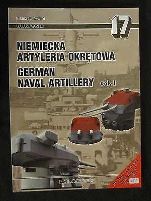 Gunpower 17 - German Naval Artillery Vol. I by AJ Press - Illustrated