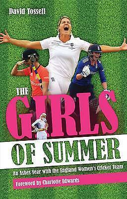 1 of 1 - Girls of Summer: An Ashes Year with the England Women's Cricket Team by Pitch...