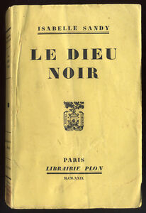 ISABELLE-SANDY-LE-DIEU-NOIR-EDITION-ORIGINALE-40-EX-PUR-FIL