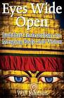 Eyes Wide Open: Buddhist Instructions on Merging Body and Vision by Will Johnson (Paperback, 2016)
