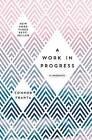 A Work in Progress: A Memoir by Connor Franta (Hardback, 2016)