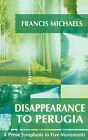 Disappearance to Perugia by Francis Michaels (Paperback / softback, 2003)