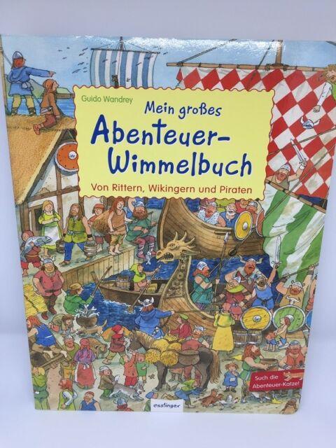 Mein großes Abenteuer-Wimmelbuch * Ritter Wikinger Piraten * esslinger Verlag