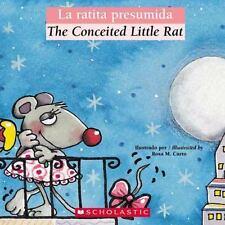 La ratita presumida / The Conceited Little Rat Bilingual Tales Spanish Editio
