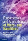 Fundamentals and Applications of Micro and Nanofibers by Seeram Ramakrishna, Behnam Pourdeyhimi, Alexander L. Yarin (Hardback, 2014)
