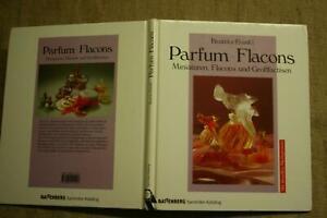 Sammlerbuch-alte-Parfumflacons-Riechflaeschen-Flacons-Parfumflaeschen