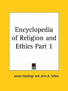 Encyclopedia-of-Religion-and-Ethics-Part-1-v-1-Hastings-James-Good-Book
