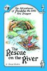 Adventures of Freddie The Little Fire Dragon 9781420816914 by George Skudera