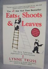 Eats Shoots and Leaves The Zero Tolerance Approach to Punctuation Paperback Book
