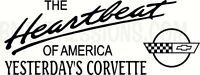 Heartbeat Of America Yesterday Corvette C4 Vinyl Decal Your Color Choice Sticker