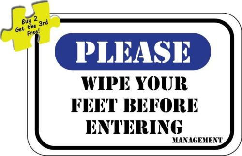 Please Wipe Your Feet Office Decal Sticker p403
