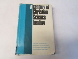 Acceptable-A-Century-of-Christian-Science-Healing-Unknown-1966-01-01-The-C