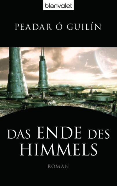Das Ende des Himmels von Peadar O´Guilín (2012, Taschenbuch) Zustand sehr gut