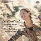 Bei dir allein! Schubert Songs Super Audio Hybrid CD (CD, Feb-2012, BIS (Sweden))