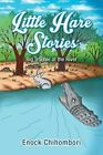 Little Hare Stories: Big Trouble at the River by Enock Chihombori (Paperback / softback, 2014)