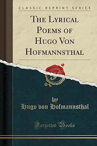 The-Lyrical-Poems-of-Hugo-Von-Hofmannsthal-Classic-Reprint-Paperback-or-Softb