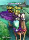 The Best of Girls to the Rescue Girls Save the Day: The 25 Most Popular Stories about Clever and Courageous Girls from Around the World by Meadowbrook Press (Paperback / softback, 2013)