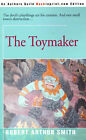 The Toymaker by Robert Arthur Smith (Paperback / softback, 2000)