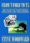From T Ford to T5 by Stephen Woodward (Paperback, 2000)