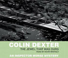 The Jewel That Was Ours by Colin Dexter (CD-Audio, 2002)