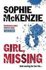 Girl, Missing by Sophie McKenzie (Paperback, 2006)