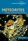 Meteorites: A Petrologic, Chemical and Isotopic Synthesis by Robert Hutchison (Paperback, 2007)