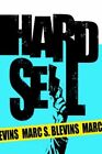 Hard Sell by Marc S Blevins 9781420874433 Paperback 2005