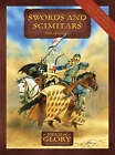 Swords and Scimitars: Field of Glory: the Crusades Army Lists by Richard Bodley-Scott (Paperback, 2008)