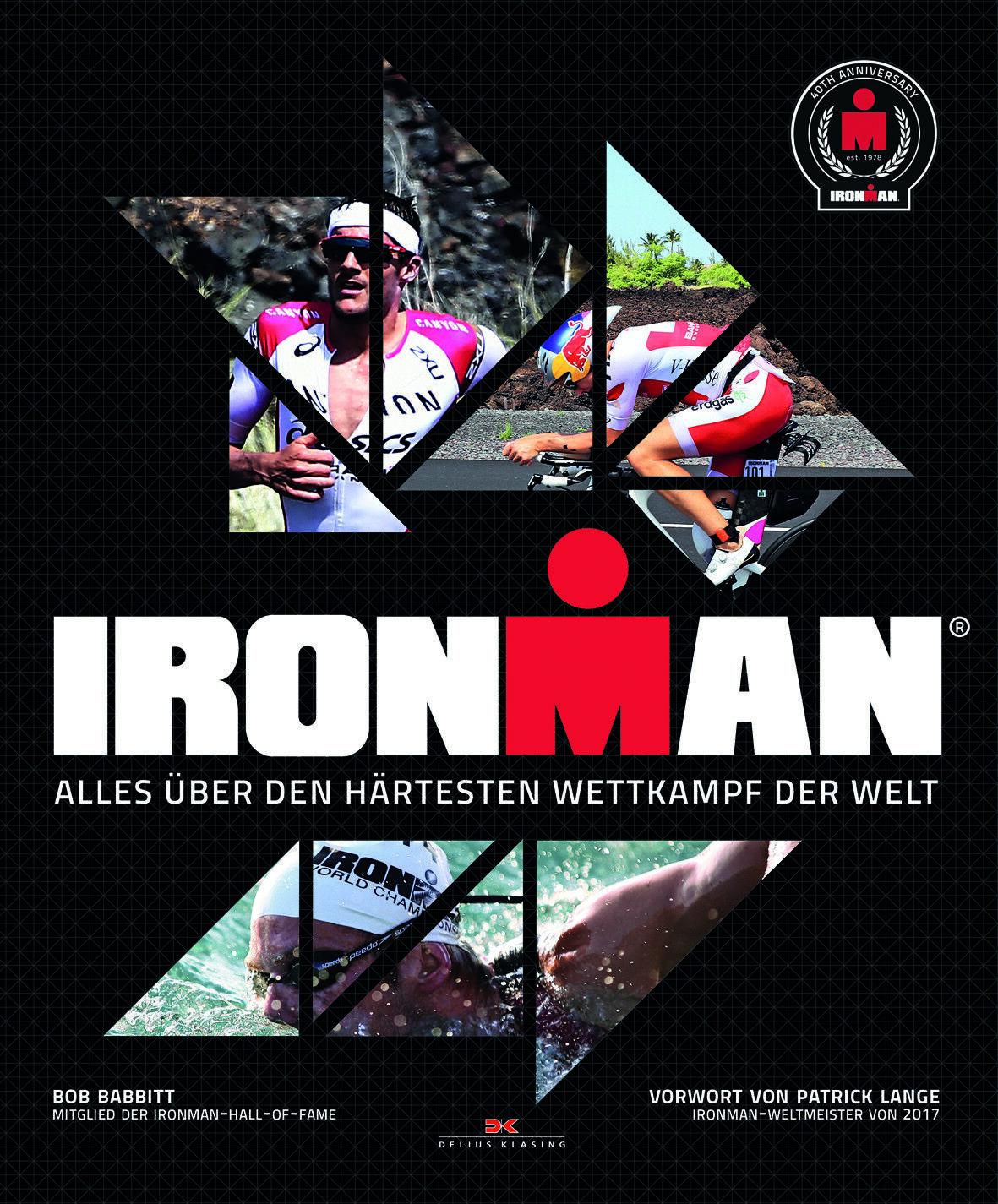 Ironman Alles über den härtesten Wettkampf der Welt Hawaii Trainingsplan Buch
