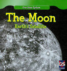 The Moon: Earth's Satellite by Daisy Allyn (Hardback, 2010)