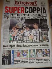 TUTTOSPORT 09/08/2015 LAZIO-JUVENTUS FC 0-2 WINNER SUPERCOPPA SHANGHAI