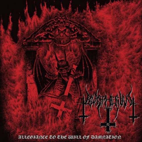 BLASPHERIAN Allegiance To the Will of Damnation CD