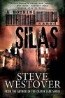 A Nothing Named Silas by Steve Westover (Hardback, 2013)