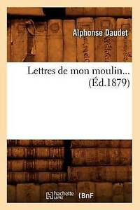 Lettres-de-Mon-Moulin-Ed-1879-Brand-New-Free-P-amp-P-in-the-UK