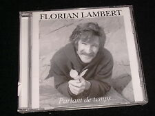 FLORIAN LAMBERT<>PARLANT DE TEMPS<>Canada, NEW  CD ~P.C.R. 820682