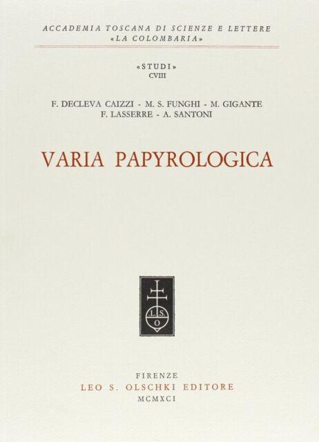 Varia papyrologica - [Casa Editrice Leo S. Olschki]