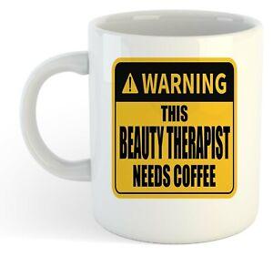 Warning-Esta-Belleza-Terapeuta-Necesita-Cafe-Blanco-Taza-Regalo-Trabajo-Regalo
