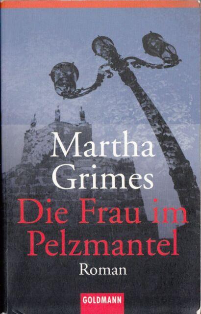 Martha Grimes - Die Frau im Pelzmantel * TB Goldmann 45009