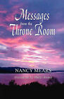 Messges from the Throne Room by Nancy Mears (Paperback / softback, 2008)