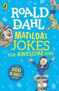 Matilda-039-s-Jokes-For-Awesome-Kids-by-Roald-Dahl-and-Quentin-Blake-Paperback-NEW-B