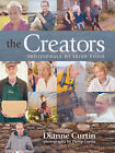 The Creators: Individuals of Irish Food by Dianne Curtin (Hardback, 2007)
