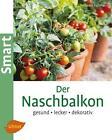 Der Naschbalkon von Natalie Fassmann (2011, Taschenbuch)