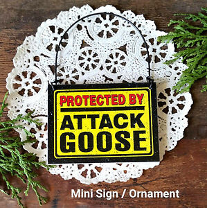 DECO Mini Fun Sign Ornament  ATTACK Goose Small Sign Geese  Gift Caution Beware