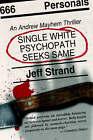 Single White Psychopath Seeks Same by Jeff Strand (Paperback / softback, 2005)