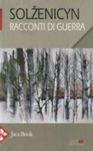 RACCONTI-DI-GUERRA-Solzenicyn-Aleksandr-JACA-BOOK