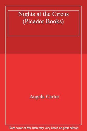 Nights at the Circus (Picador Books),Angela Carter