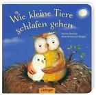 Wie kleine Tiere schlafen gehen von Marina Rachner und Anne-Kristin ZurBrügge (2013, Gebundene Ausgabe)
