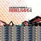 Rebel Rave, Vol. 4 [Slipcase] by Various Artists (CD, Apr-2015, 3 Discs, Crosstown Rebels)