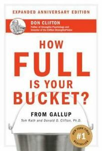 How-Full-Is-Your-Bucket-by-Tom-Rath-and-Donald-O-Clifton-2004-Hardcover-Ann